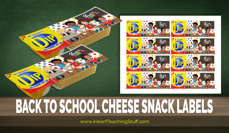 Free Back to School Cheese Dip Snack Labels